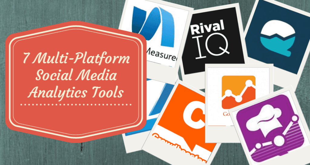 7 Multi-Platform Social Media Analytics Tools