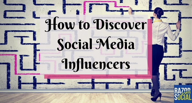 How to discover social media influencers