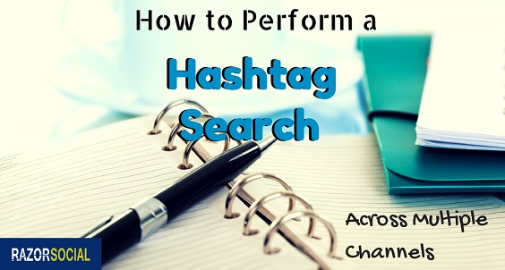 How to Perform a Hashtag Search Across Multiple Channels