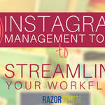 4 Instagram Management Tools to Streamline Your Workflow (landscape)