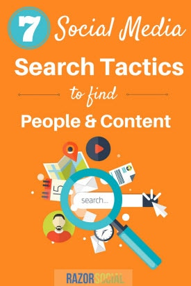7 Social Media Search Tactics