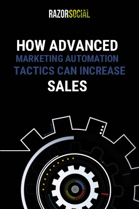 How advanced marketing automation tactics can increase sales
