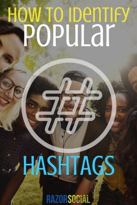 How to Identify Popular Hashtags