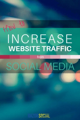 How to Increase Website Traffic From Social Media