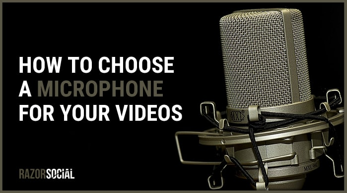 How to choose a microphone for your videos