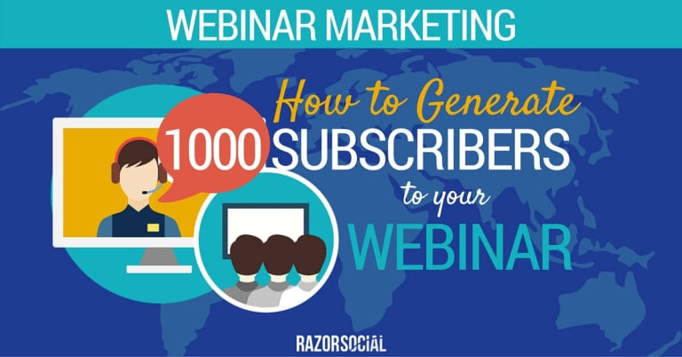 Webinar Marketing - How to Generate 1,000 Subscribers to your Webinar