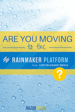 moving to the rainmaker platform